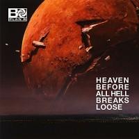 Image of Plan B - Heaven Before All Hell Breaks Loose