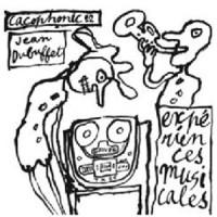 Image of Jean Dubuffet - Expériences Musicales De Jean Dubuffet'