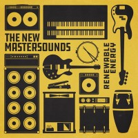 Image of The New Mastersounds - Renewable Energy