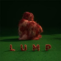 Image of LUMP - LUMP - Bonus Disc Edition
