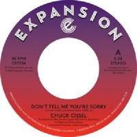 Image of Chuck Cissel - Don't Tell Me You're Sorry / Do You Believe