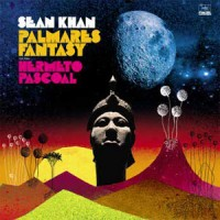 Image of Sean Khan Feat. Hermeto Pascoal - Palmares Fantasy