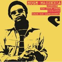 Image of Hugh Masekela - The Chisa Years