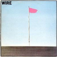 Image of Wire - Pink Flag