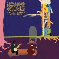 Image of Noah And The Whale - Peaceful, The World Lays Me Down - Vinyl Reissue
