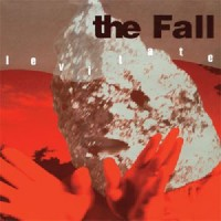 Image of The Fall - Levitate - Expanded Edition