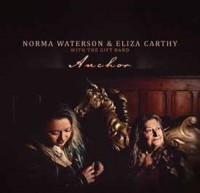 Image of Norma Waterson & Eliza Carthy With The Gift Band - Anchor