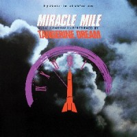 Image of Tangerine Dream - Miracle Mile