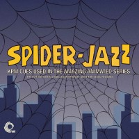 Image of Various Artists - Spider-Jazz - KPM Cues Used In The Amazing Animated Series - That We Are Not Allowed To Mention For Legal Reasons