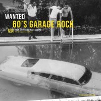 Image of Various Artists - Wanted 60's Garage Rock