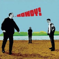 Image of Teenage Fanclub - Howdy! - Remastered Edition