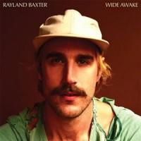 Image of Rayland Baxter - Wide Awake
