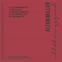 Image of Alton Milller - All Things Good EP