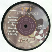Image of Jamal Moss Presents Allonymous & The Hamitic Building Society - Gypsy Woman