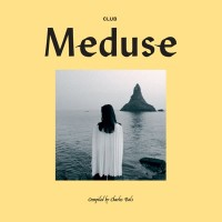 Various Artists - Club Meduse Compiled By Charles Bals