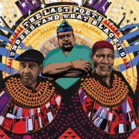 Image of The Last Poets - Understand What Black Is
