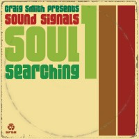 Image of Craig Smith And Andrew McGroarty Present Sound Signals - Soul Searching Volume 1
