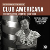 Image of Various Artists - Club Americana: All-Night Dancing At The Mapleton
