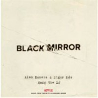 Image of Alex Somers & Sigur Rós - Black Mirror: Hang The DJ (Music From The Netflix Original Series)