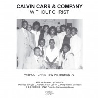 Calvin Carr & Company - Without Christ