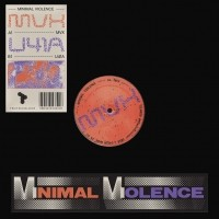 Image of Minimal Violence - MVX / U41A