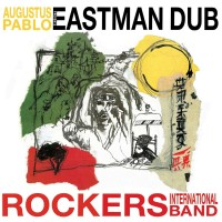 Image of Augustus Pablo - Eastman Dub