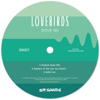 Image of Lovebirds - Dove Sei - Inc. ROTLA Remix