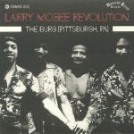 Image of Larry Mcgee Revolution - The Burg (Pittsburgh P.A.)