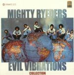 Image of Mighty Ryeders - Evil Vibrations Collection
