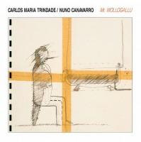 Carlos Maria Trindade / Nuno Canavarro - Mr Wollogallu