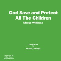 Image of Margo Williams - God Save And Protect All The Children