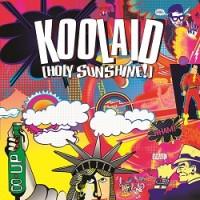 Image of Koolaid (Holy Sunshine!) - Koolaid (Holy Sunshine!)