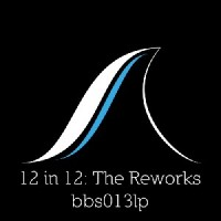 Image of Various Artists - 12 In 12 : The Reworks