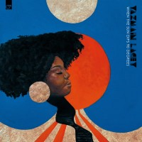 Image of Yazmin Lacey - When The Sun Dips 90 Degrees