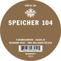 Image of T.Raumschmiere / Reinhard Voigt - Speicher 104