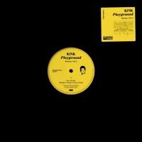 Image of KiNK - Playground Remixes Vol. 2