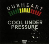 Image of Dubheart Feat. Brassika Horns - Cool Under Pressure
