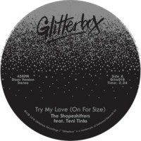 Image of The Shapeshifters Feat. Teni Tinks - Try My Love (On For Size) / When Love Breaks Down