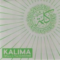 Kalima - (Where Is The) Sunshine