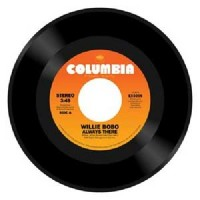 Image of Willie Bobo - Always There / Comin' Over Me