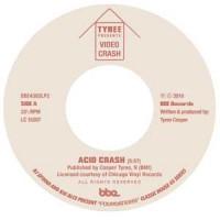 Image of Tyree - Video Crash / Acid Crash B/w Harcore Hip House (Joe Smooth Too Deep Mix)