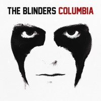 Image of The Blinders - Columbia
