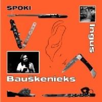 Image of Ingus Bauskenieks - Spoki
