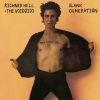 Image of Richard Hell & The Voivoids - Blank Generation