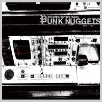 Image of Various Artists - Not Good For Your Health: Punk Nuggets 1974-1982