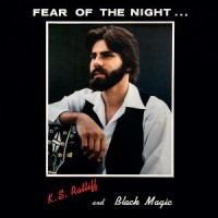 Image of K.S. Ratliff And Black Magic - Fear Of The Night