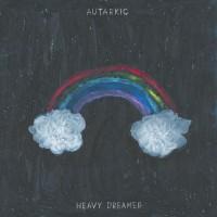 Autarkic - Heavy Dreamer