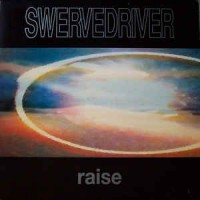 Image of Swervedriver - Raise