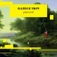 Image of Gazelle Twin - Pastoral