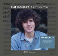 Image of Tim Buckley - I Can't See You (1966 Demos)